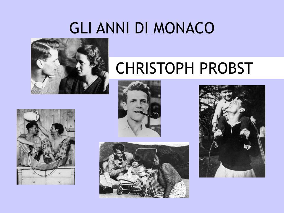 GLI ANNI DI MONACO CHRISTOPH PROBST