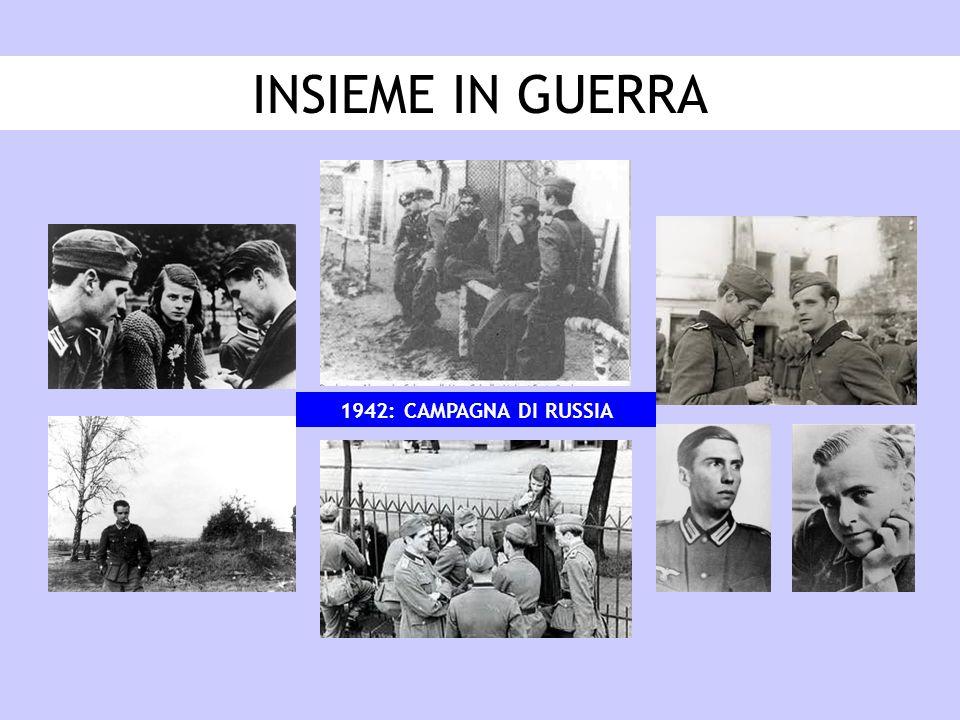 INSIEME IN GUERRA 1942: CAMPAGNA DI RUSSIA