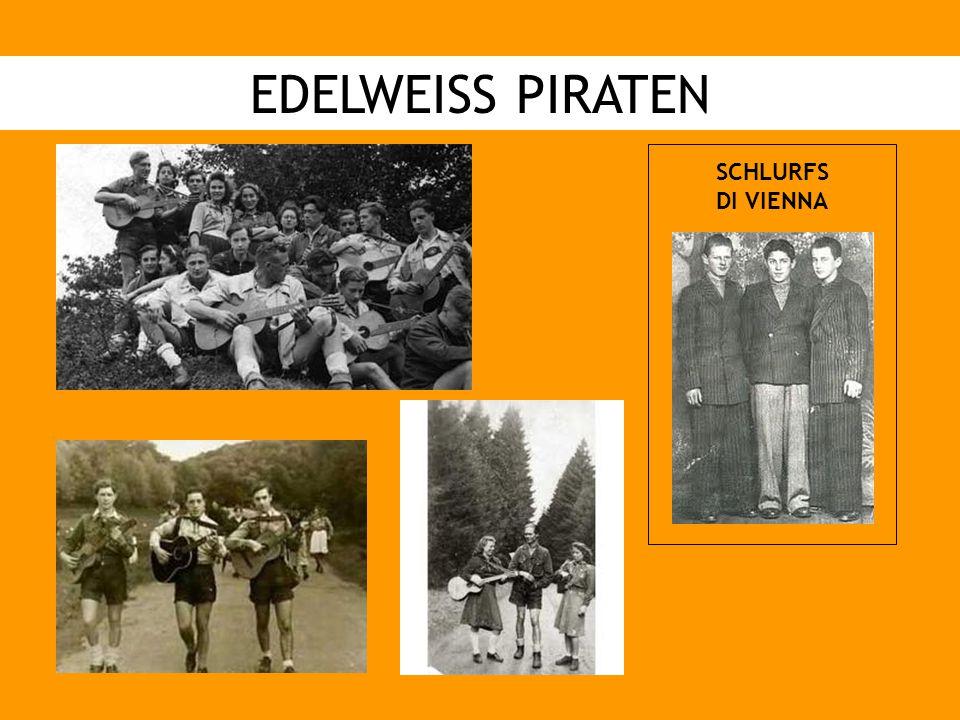 EDELWEISS PIRATEN SCHLURFS DI VIENNA