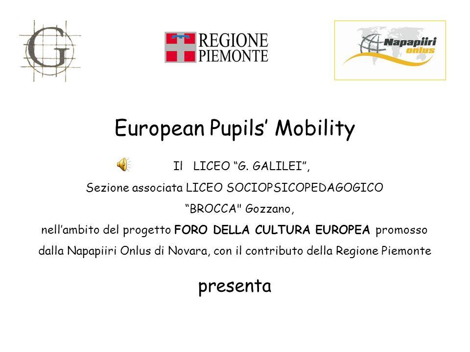 """European Pupils' Mobility Il LICEO """"G. GALILEI"""", Sezione associata LICEO SOCIOPSICOPEDAGOGICO """"BROCCA"""