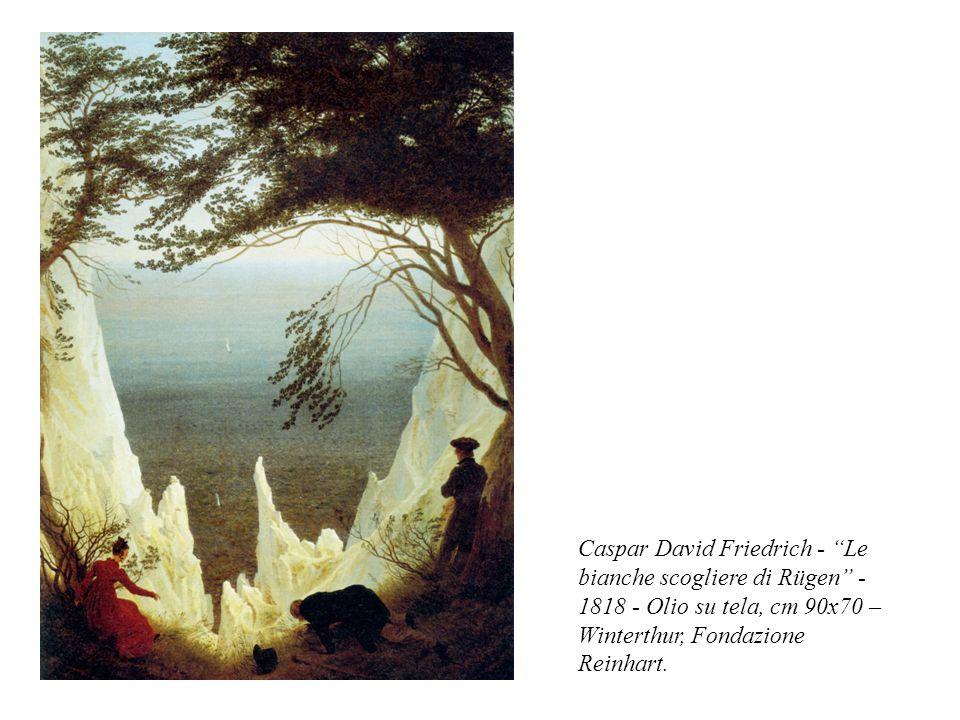 "Caspar David Friedrich - ""Le bianche scogliere di Rügen"" - 1818 - Olio su tela, cm 90x70 – Winterthur, Fondazione Reinhart."