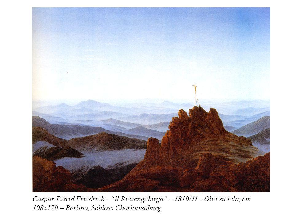 "Caspar David Friedrich - ""Il Riesengebirge"" – 1810/11 - Olio su tela, cm 108x170 – Berlino, Schloss Charlottenburg."