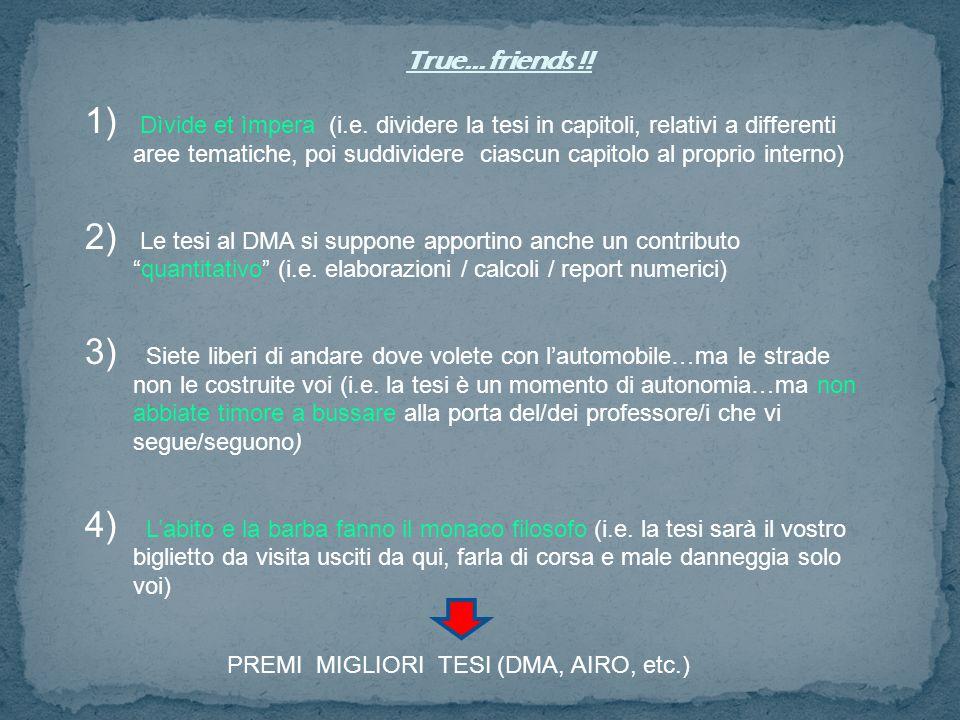1) Dìvide et ìmpera (i.e. dividere la tesi in capitoli, relativi a differenti aree tematiche, poi suddividere ciascun capitolo al proprio interno) 2)