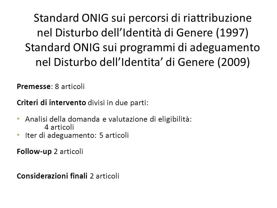 Standard ONIG sui percorsi di riattribuzione nel Disturbo dell'Identità di Genere (1997) Standard ONIG sui programmi di adeguamento nel Disturbo dell'