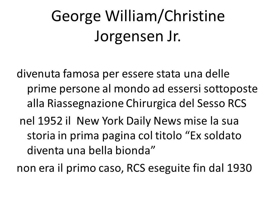 George William/Christine Jorgensen Jr. divenuta famosa per essere stata una delle prime persone al mondo ad essersi sottoposte alla Riassegnazione Chi