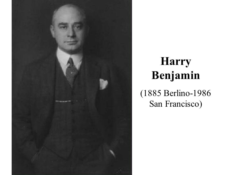 Harry Benjamin (1885 Berlino-1986 San Francisco)
