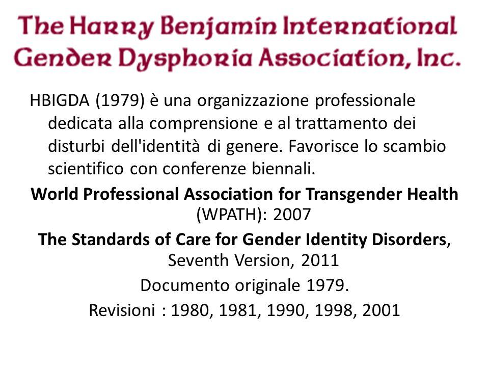 HBIGDA (1979) è una organizzazione professionale dedicata alla comprensione e al trattamento dei disturbi dell'identità di genere. Favorisce lo scambi