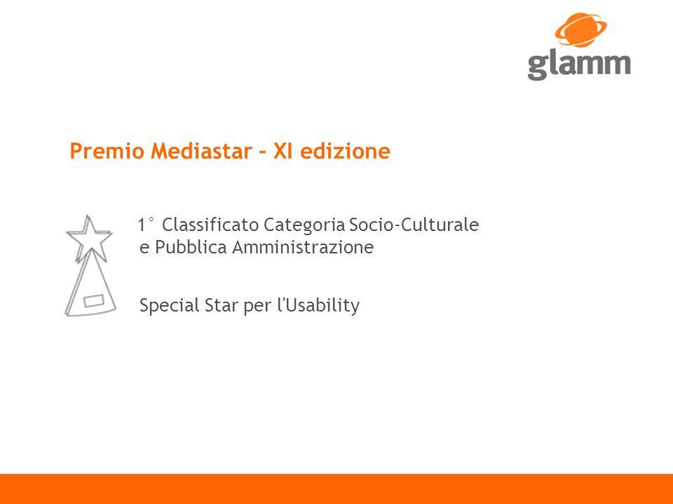 Premio Mediastar – XI edizione 1° Classificato Categoria Socio-Culturale e Pubblica Amministrazione Special Star per l Usability