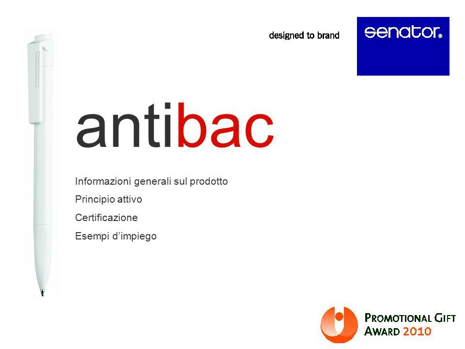 Informazioni generali sul prodotto Principio attivo Certificazione Esempi d'impiego antibac