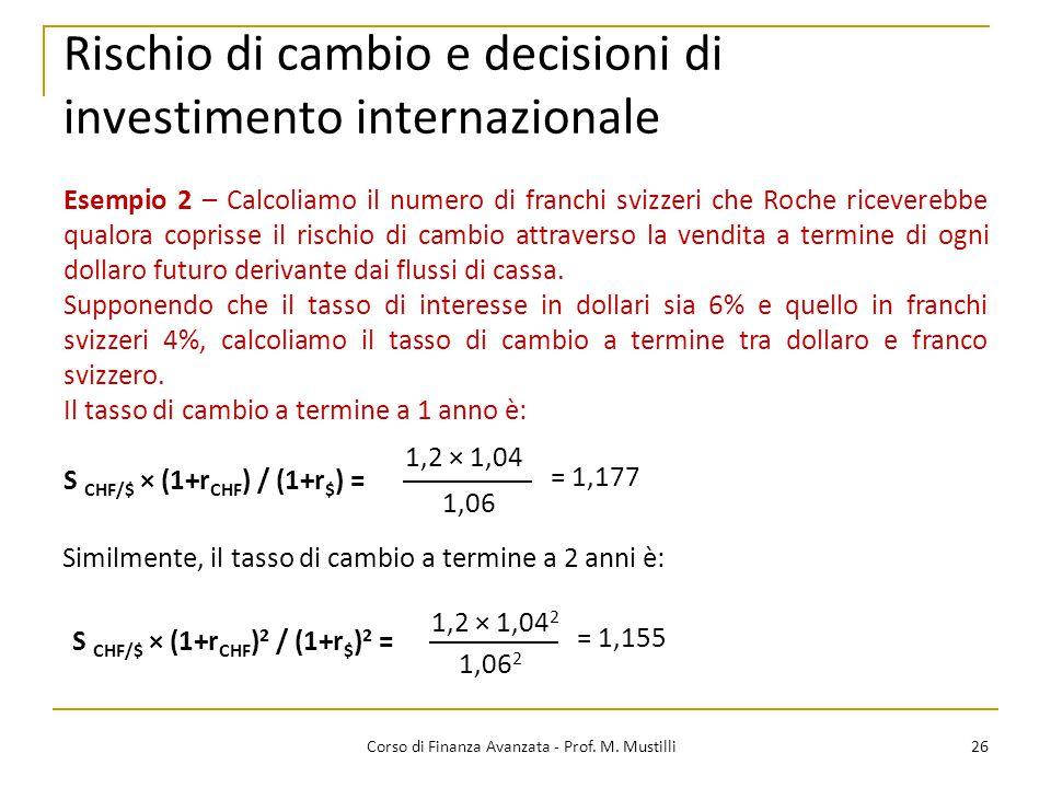 Rischio di cambio e decisioni di investimento internazionale 26 Corso di Finanza Avanzata - Prof.