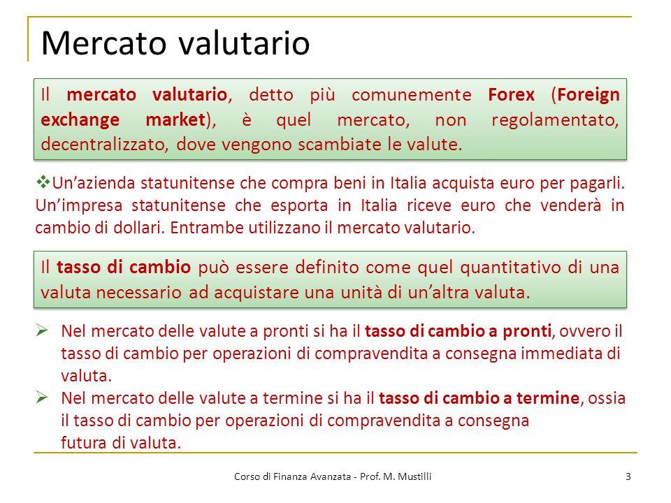 Mercato valutario 3 Corso di Finanza Avanzata - Prof.