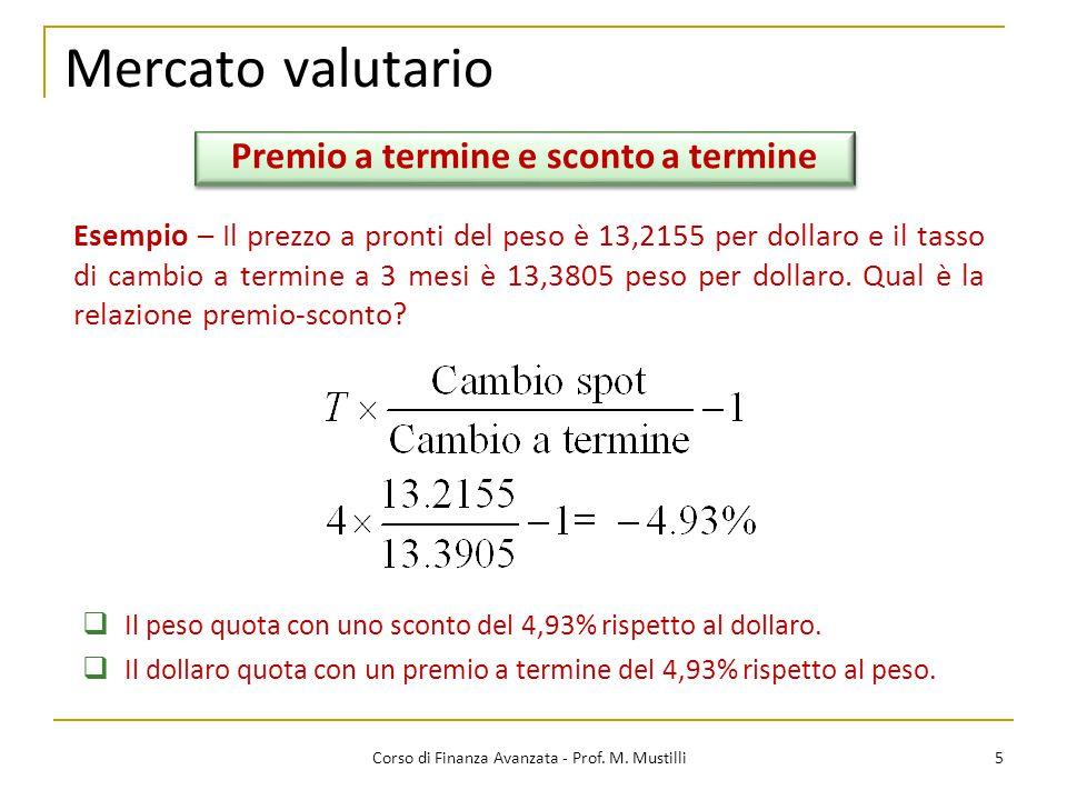 Mercato valutario 5 Corso di Finanza Avanzata - Prof.