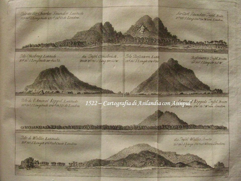 1522 – Cartografia di Asilandia con Asinpul