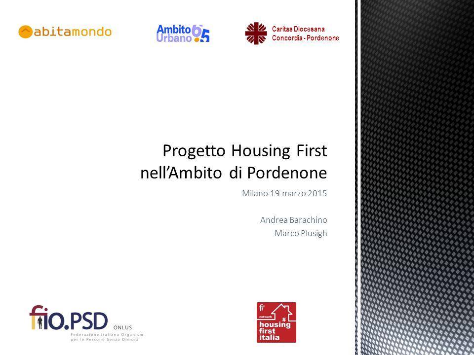 Milano 19 marzo 2015 Andrea Barachino Marco Plusigh Caritas Diocesana Concordia - Pordenone