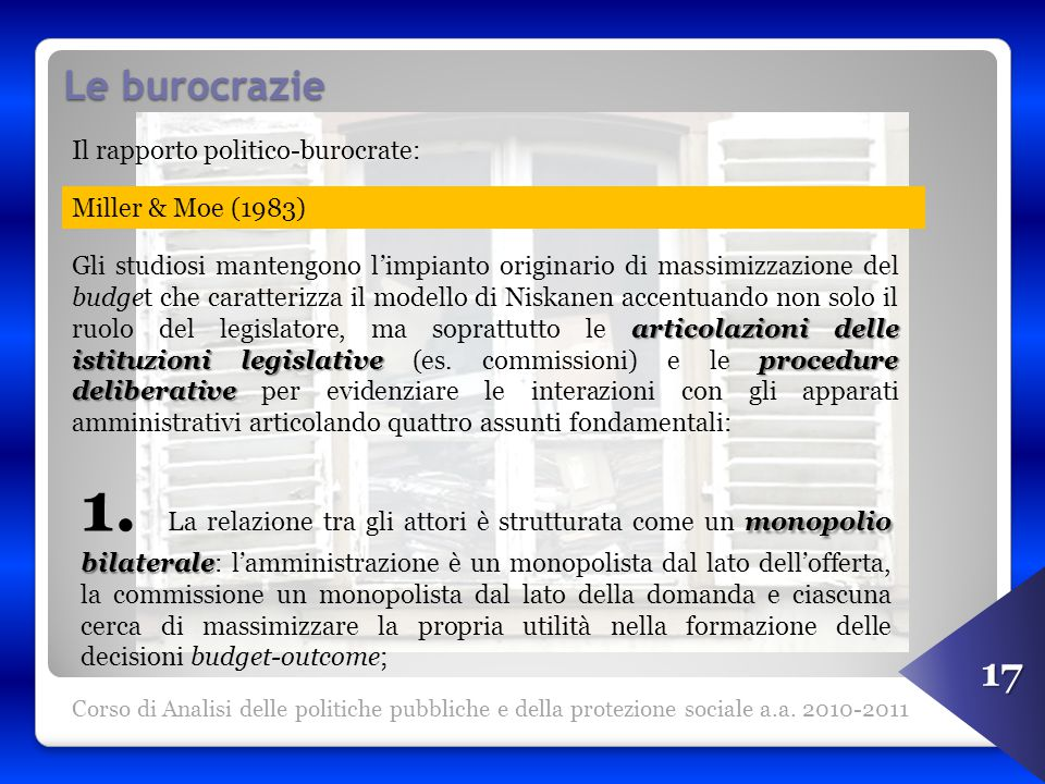 Le burocrazie Corso di Analisi delle politiche pubbliche e della protezione sociale a.a.