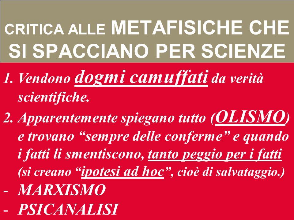 R IABILITAZIONE DELLA METAFISICA La metafisica non è scienza, ma ha senso a)Svolge un ruolo propulsivo per la ricerca: indica la strade che si possono
