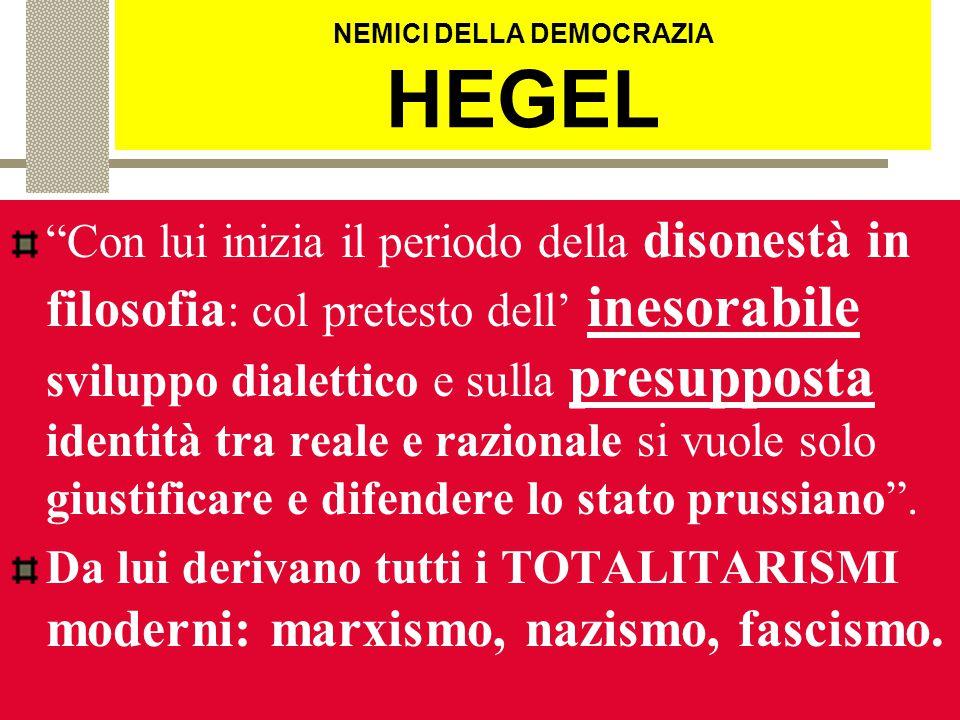 NEMICI DELLA DEMOCRAZIA PLATONE Vuole l'arresto di qualsiasi cambiamento socio-politico: STATO PIETRIFICATO perché ogni cambiamento è un peggioramento