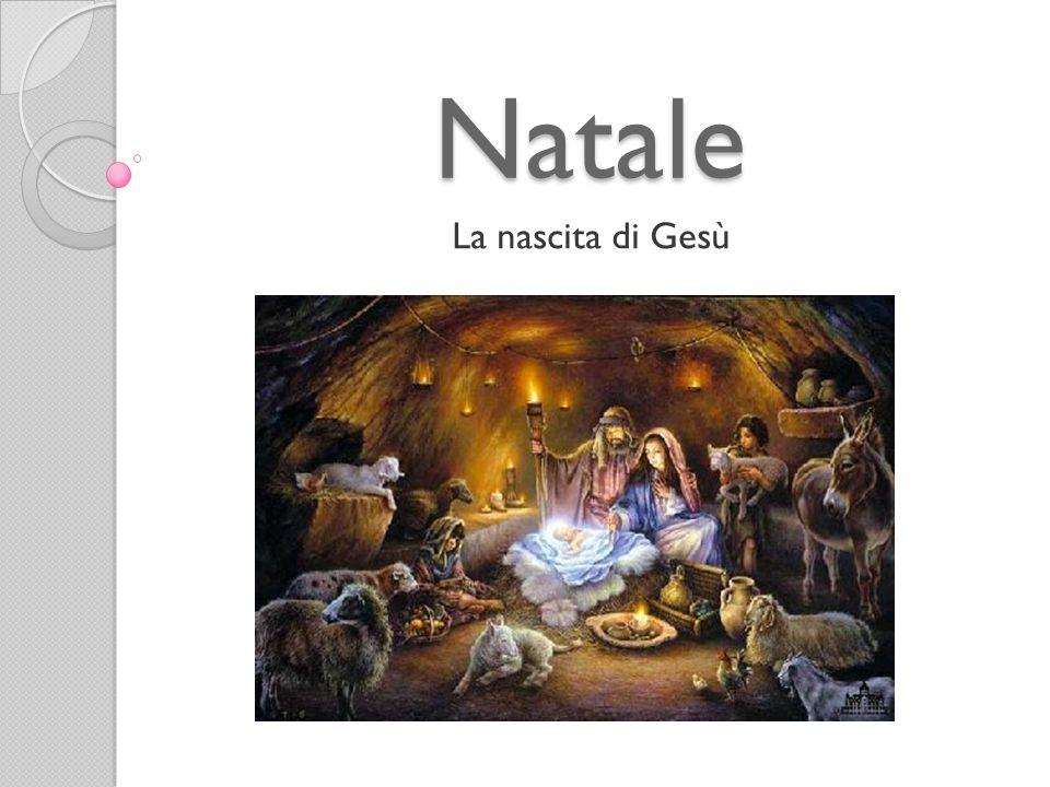 Natale La nascita di Gesù