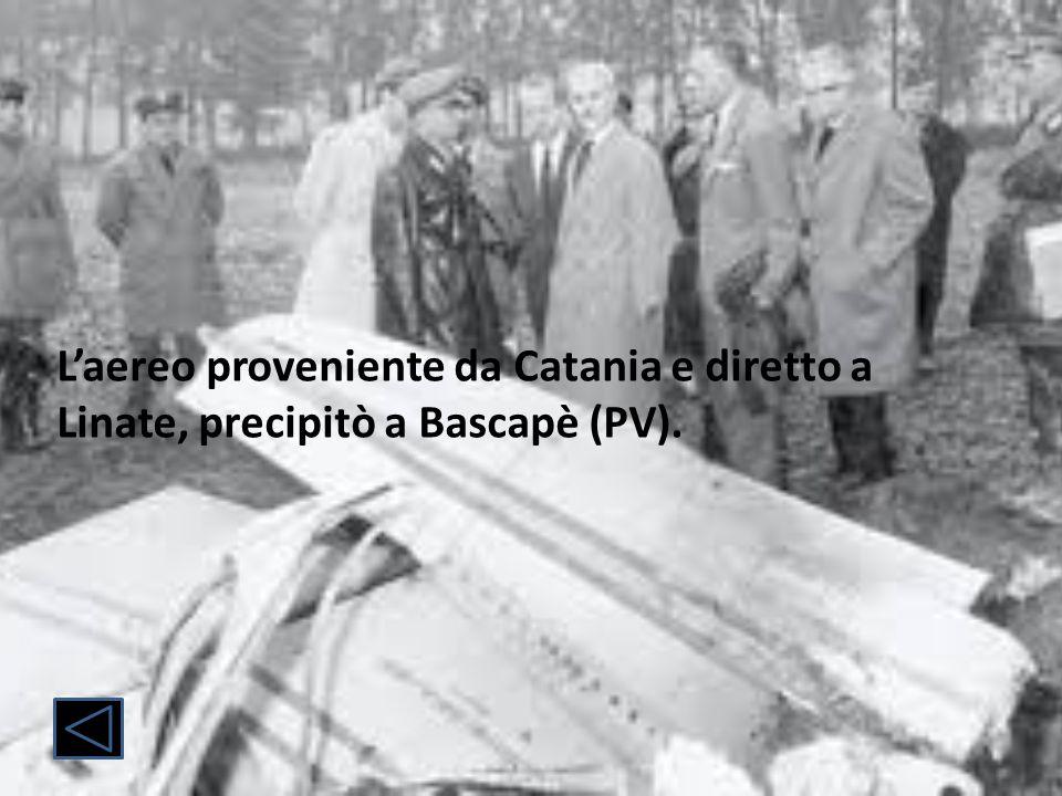 L'aereo proveniente da Catania e diretto a Linate, precipitò a Bascapè (PV).
