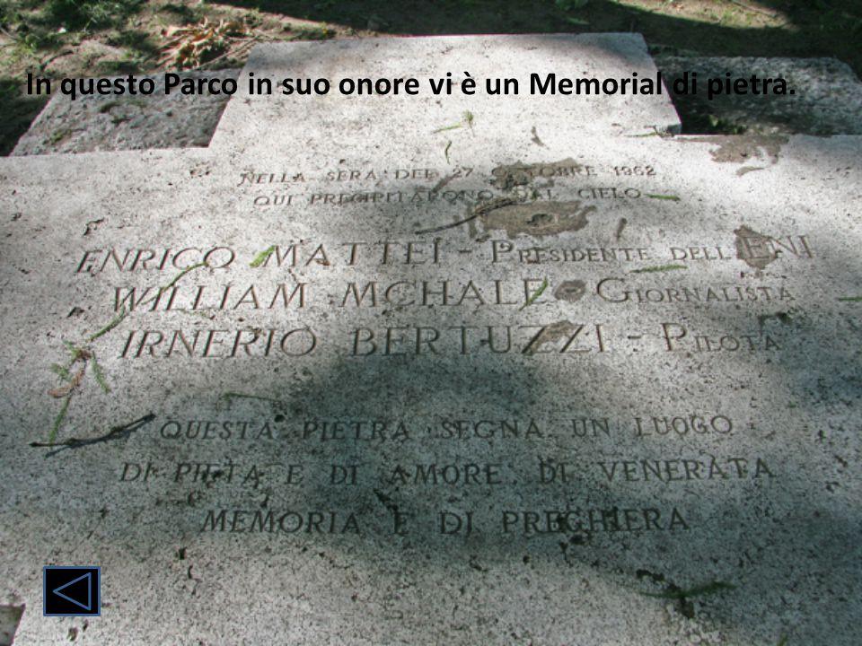 In questo Parco in suo onore vi è un Memorial di pietra.