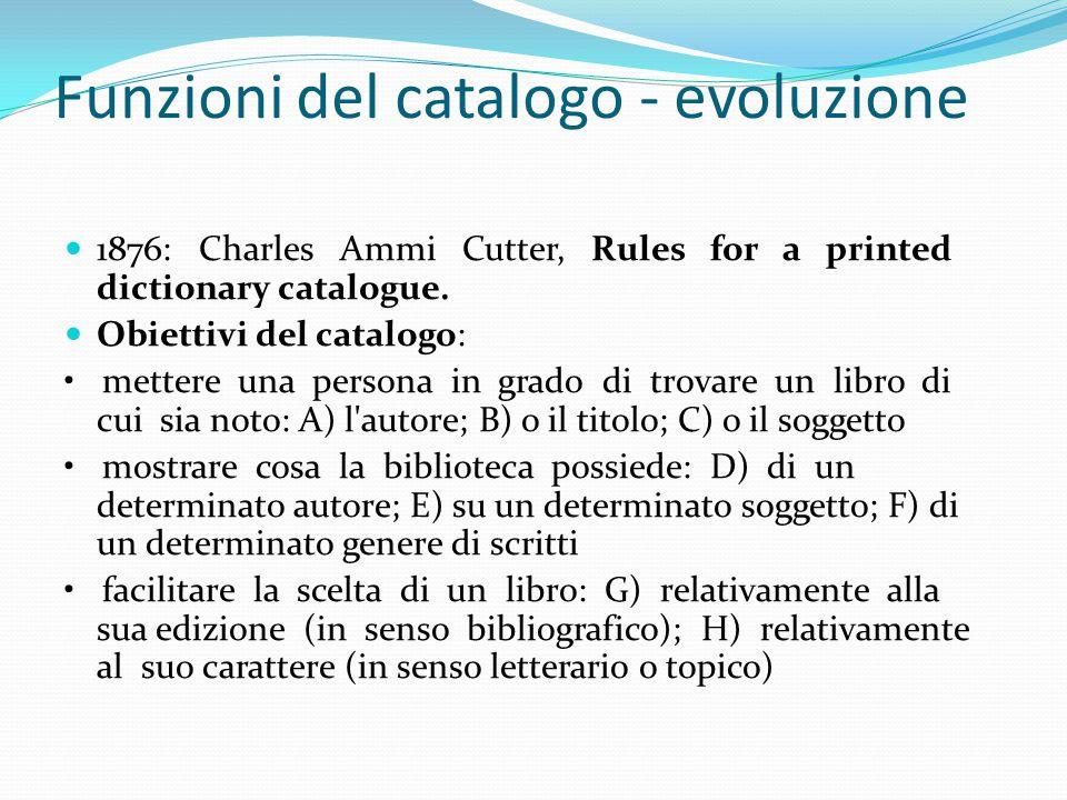 Funzioni del catalogo - evoluzione 1953: Seymour Lubetzky, Cataloguing.