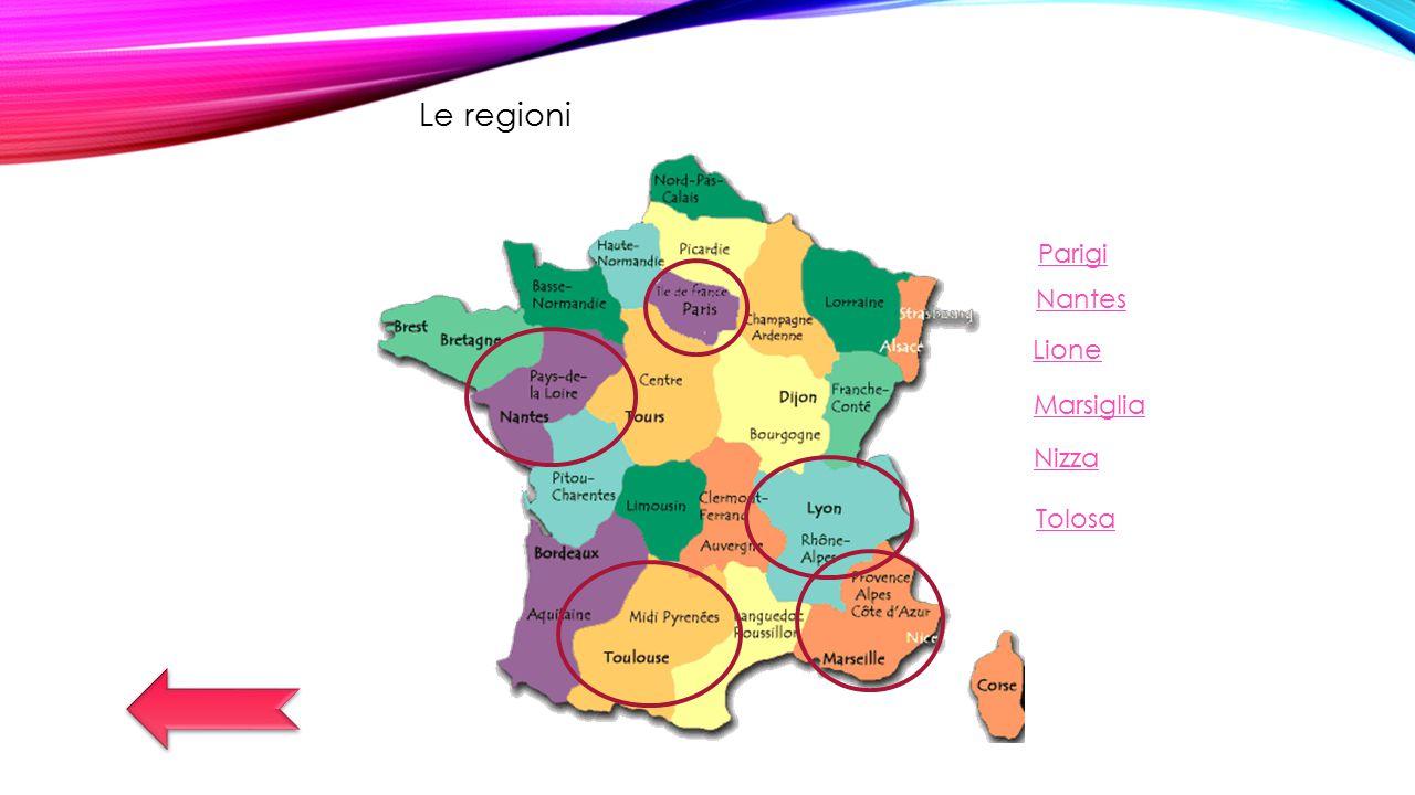 Le regioni Parigi Nantes Lione Marsiglia Nizza Tolosa