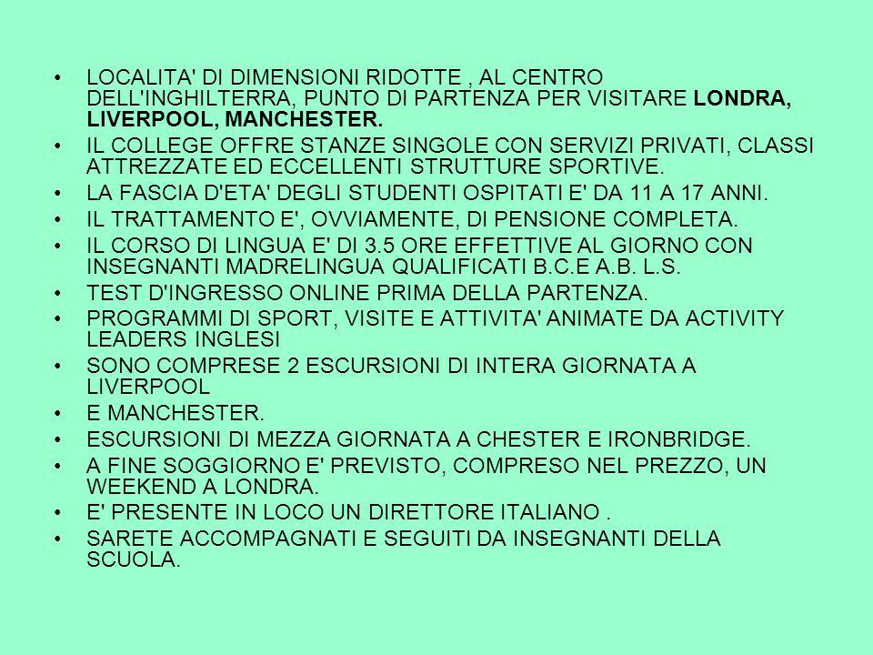 LOCALITA DI DIMENSIONI RIDOTTE, AL CENTRO DELL INGHILTERRA, PUNTO DI PARTENZA PER VISITARE LONDRA, LIVERPOOL, MANCHESTER.