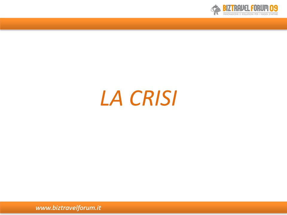 LA CRISI www.biztravelforum.it