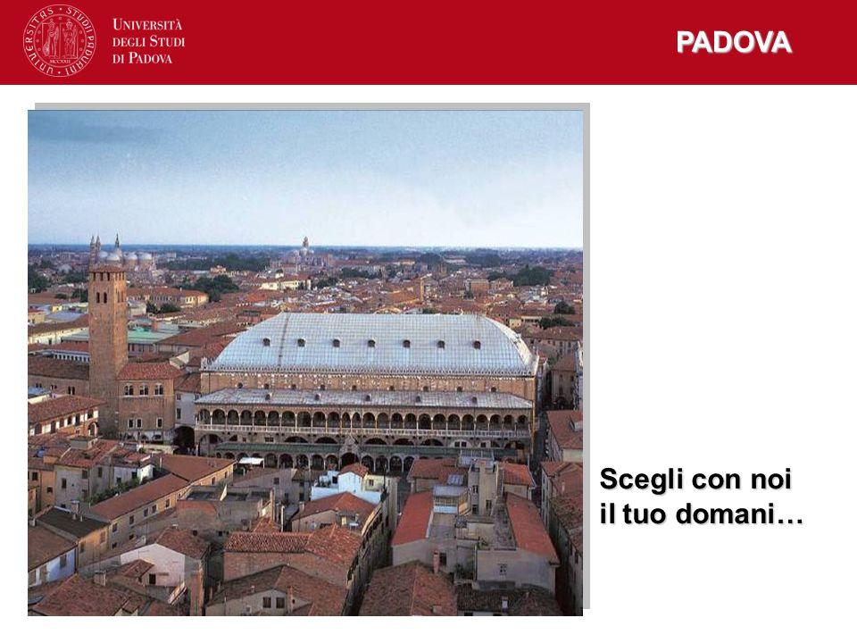 Padova PADOVA Scegli con noi il tuo domani…