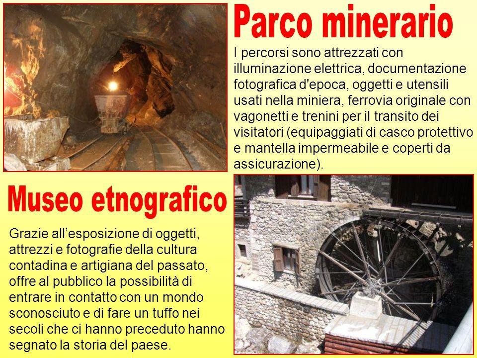I percorsi sono attrezzati con illuminazione elettrica, documentazione fotografica d'epoca, oggetti e utensili usati nella miniera, ferrovia originale
