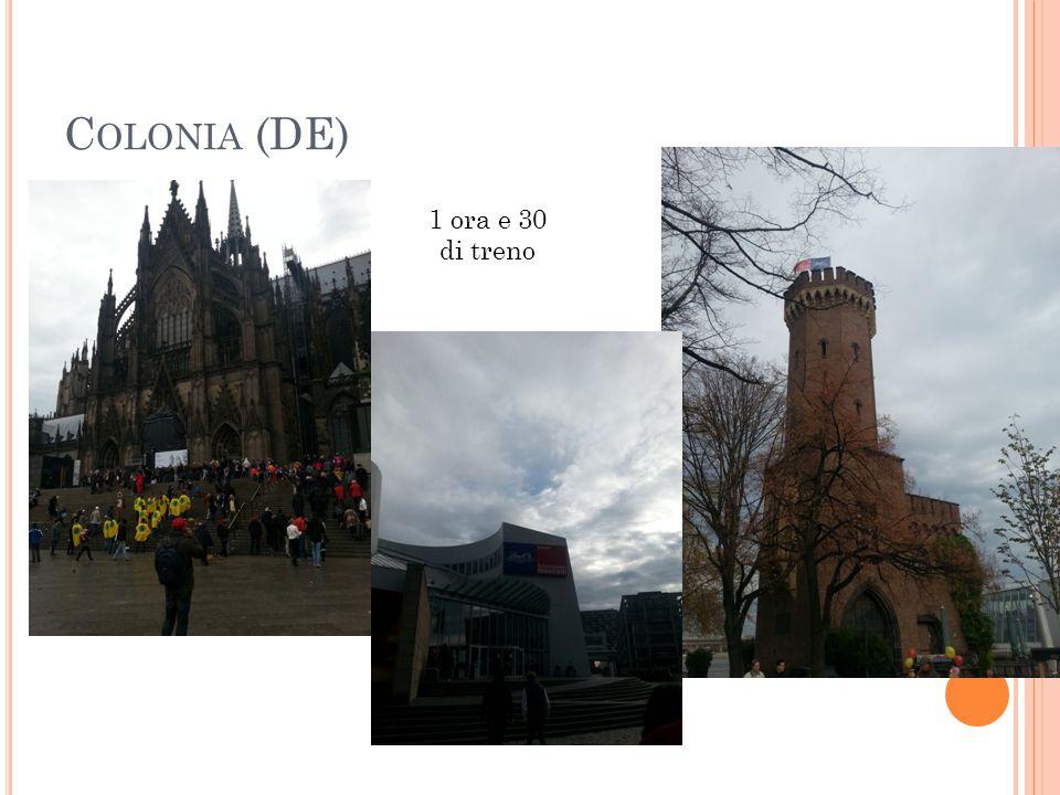 C OLONIA (DE) 1 ora e 30 di treno