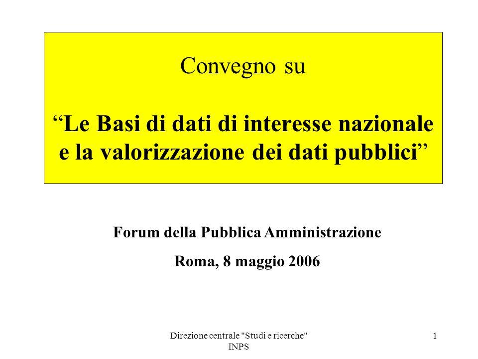 Direzione centrale Studi e ricerche INPS 12 LE GRANDI BANCHE DATI INPS E LA LORO POTENZIALITA'