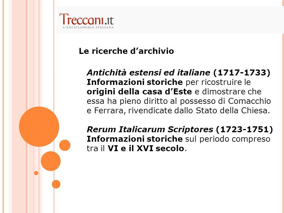 Antichità estensi ed italiane (1717-1733) Informazioni storiche per ricostruire le origini della casa d'Este e dimostrare che essa ha pieno diritto al