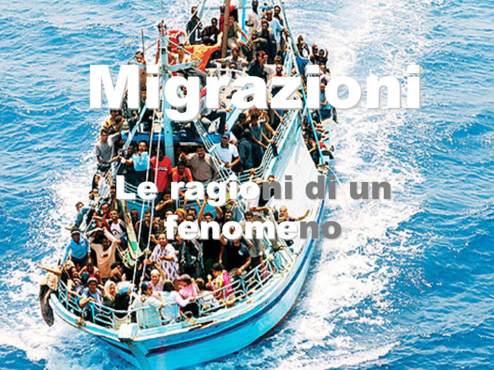 Migrazioni Le ragioni di un fenomeno