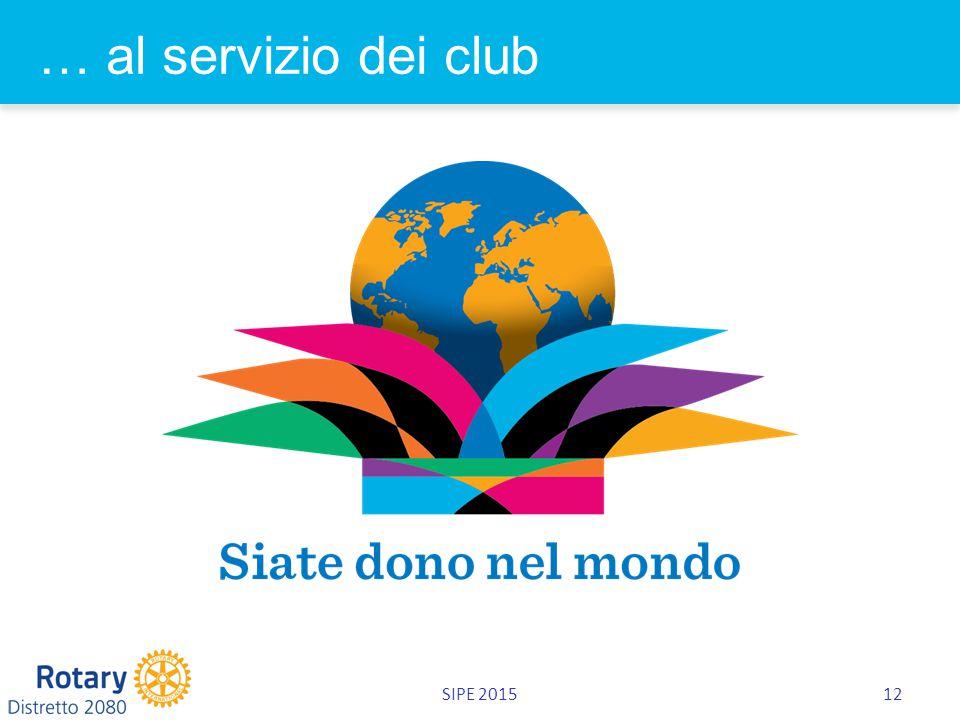 SIPE 201512 … al servizio dei club