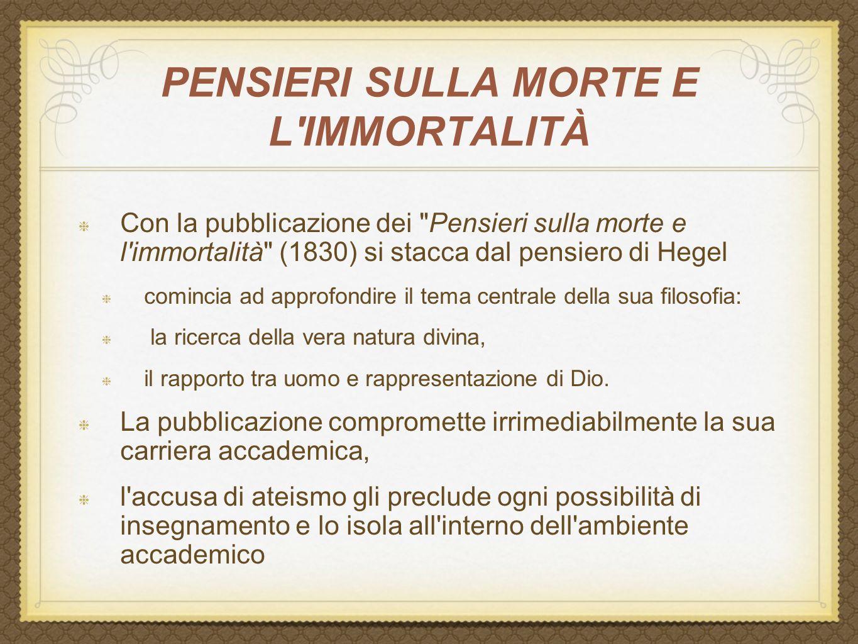 PENSIERI SULLA MORTE E L'IMMORTALITÀ Con la pubblicazione dei