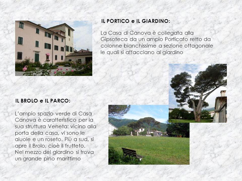 IL PORTICO e IL GIARDINO: La Casa di Canova è collegata alla Gipsoteca da un ampio Porticato retto da colonne bianchissime a sezione ottagonale le qua