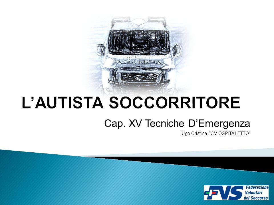 "Cap. XV Tecniche D'Emergenza Ugo Cristina, ""CV OSPITALETTO"""