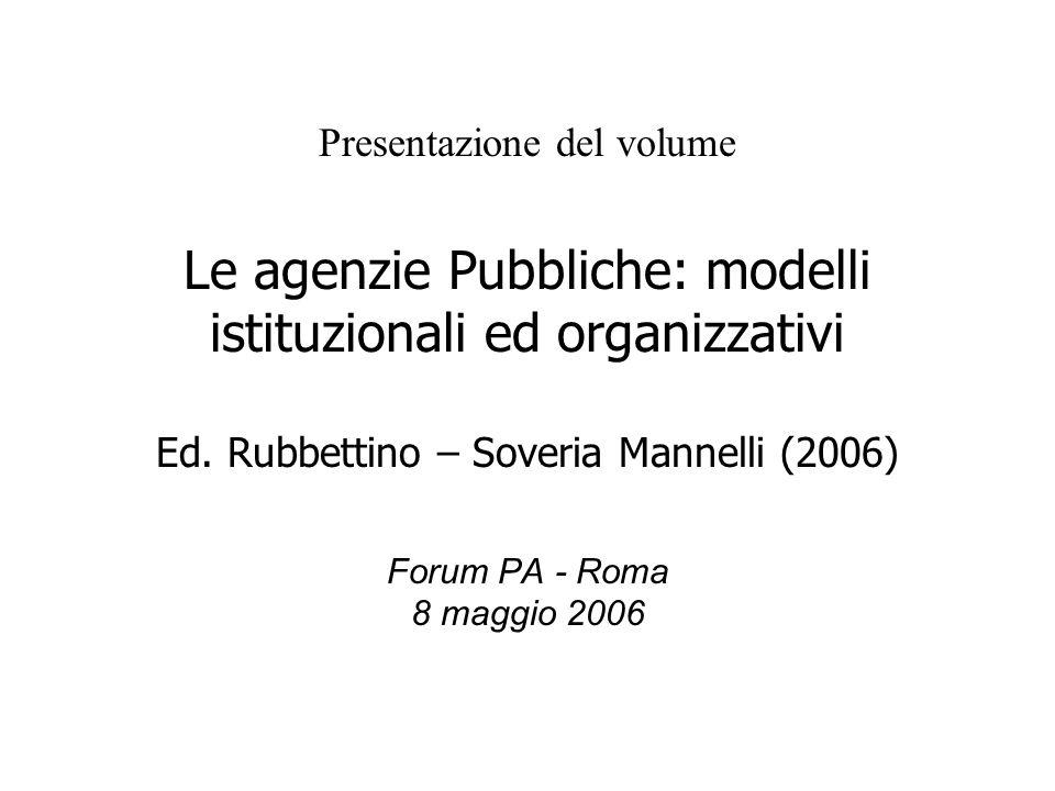 Presentazione del volume Le agenzie Pubbliche: modelli istituzionali ed organizzativi Ed.