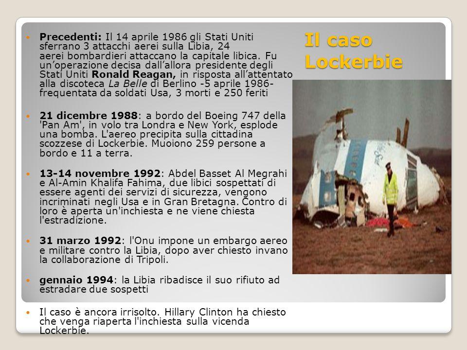 Focus: I rapporti italo-libici Rapporti difficili a causa del passato coloniale.