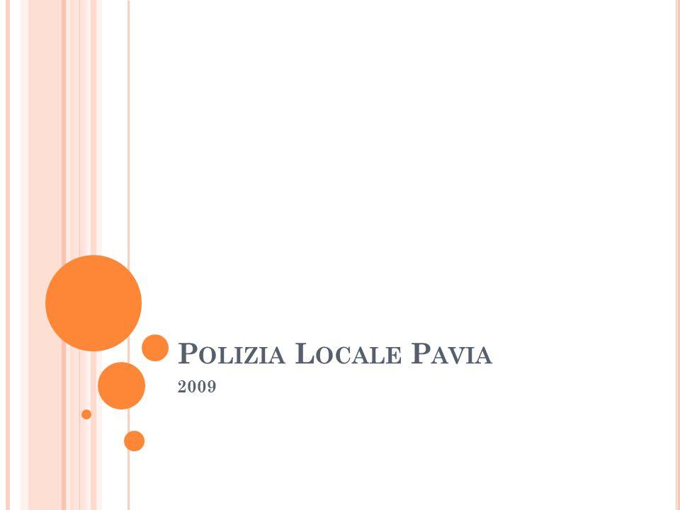 P OLIZIA L OCALE P AVIA 2009