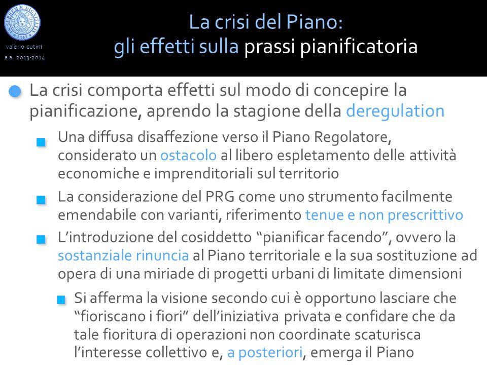 valerio cutini La crisi del Piano: gli effetti sulla progettazione a.a.