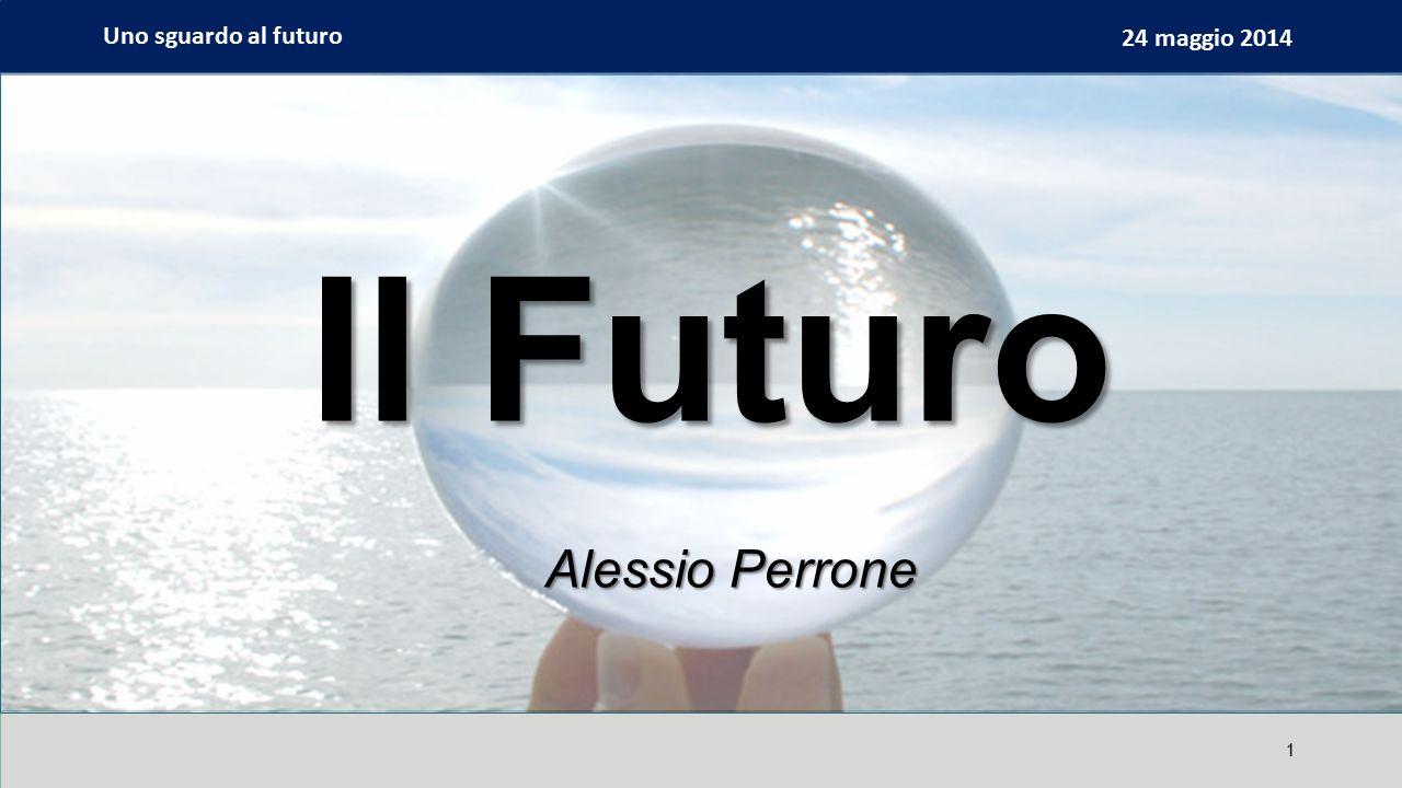 Uno sguardo al futuro 24 maggio 2014 1