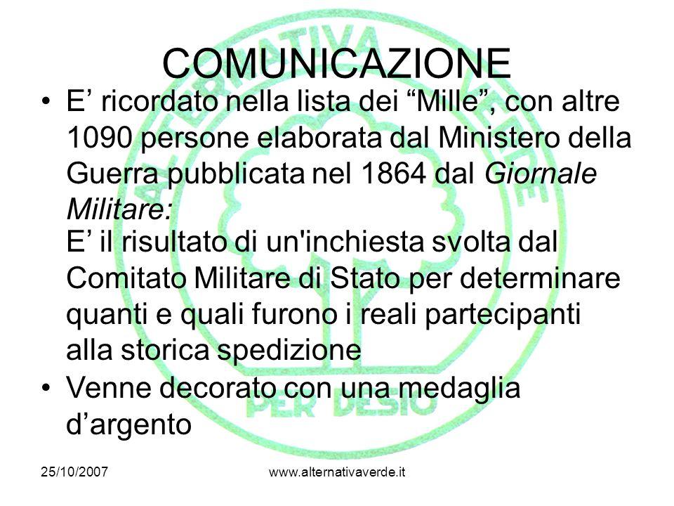 """25/10/2007www.alternativaverde.it COMUNICAZIONE E' ricordato nella lista dei """"Mille"""", con altre 1090 persone elaborata dal Ministero della Guerra pubb"""