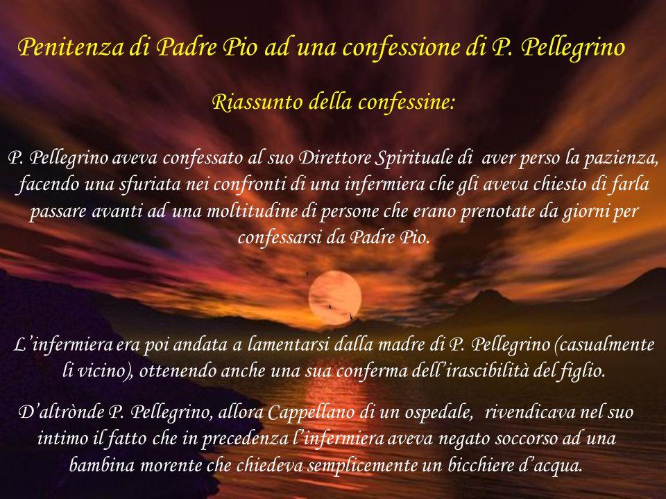 P. Marcellino ci riporta un episodio che sta a dimostrare l'amore di P. Pio per i bambini sofferenti, dettato dal suo confratello P. Pellegrino, che o