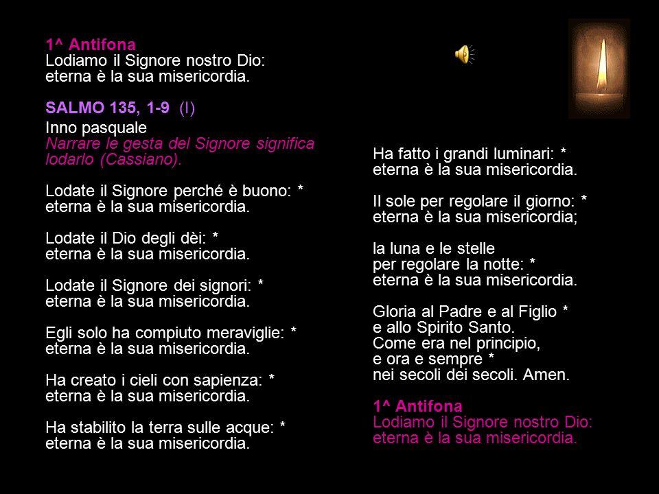 16 MARZO 2015 LUNEDÌ - IV SETTIMANA DI QUARESIMA VESPRI V. O Dio, vieni a salvarmi. R. Signore, vieni presto in mio aiuto. Gloria al Padre e al Figlio