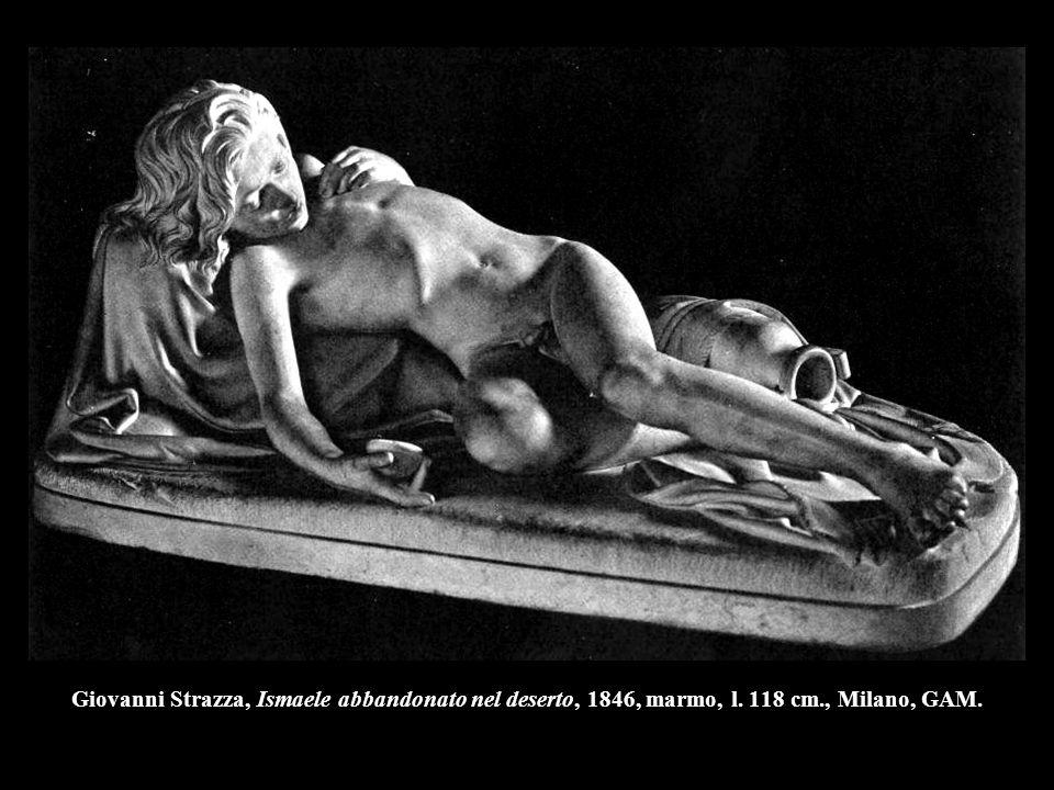 Giovanni Strazza, Ismaele abbandonato nel deserto, 1846, marmo, l. 118 cm., Milano, GAM.