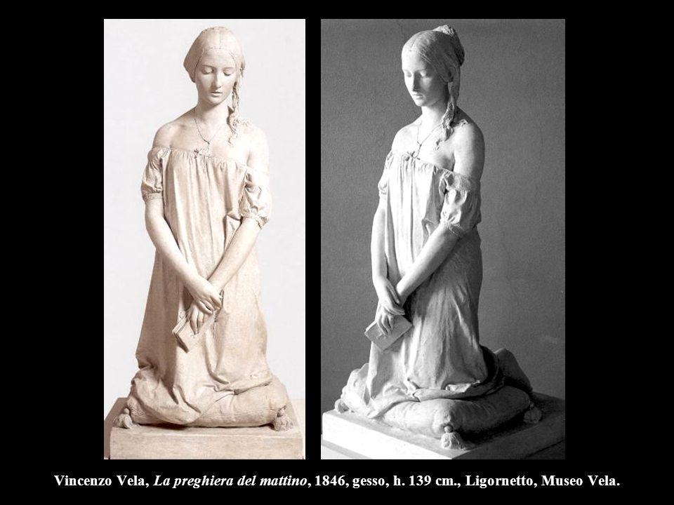 Vincenzo Vela, La preghiera del mattino, 1846, gesso, h. 139 cm., Ligornetto, Museo Vela.