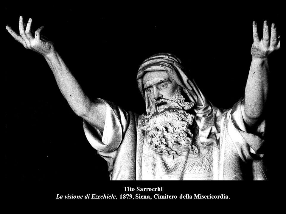 Tito Sarrocchi La visione di Ezechiele, 1879, Siena, Cimitero della Misericordia.
