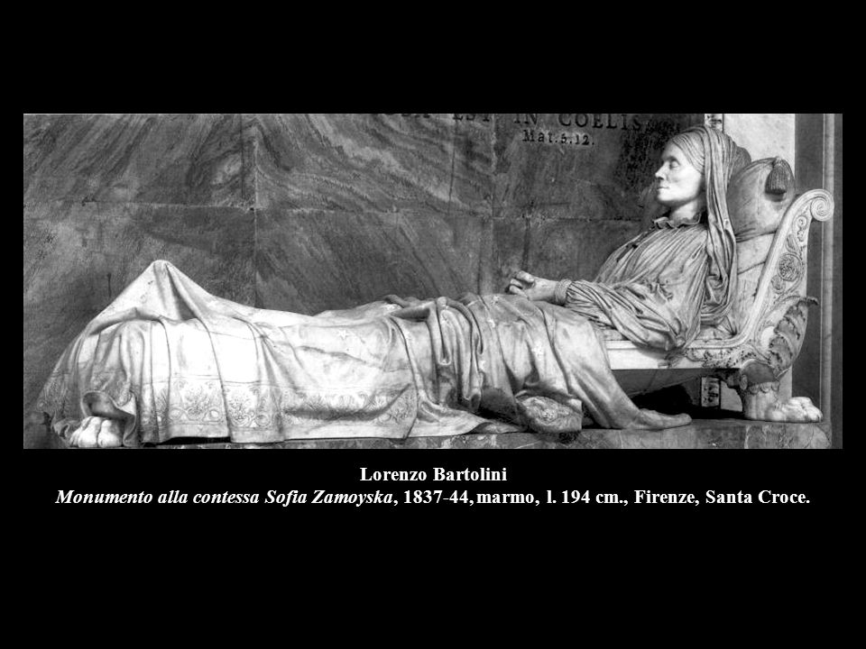 Lorenzo Bartolini Monumento alla contessa Sofia Zamoyska, 1837-44, marmo, l. 194 cm., Firenze, Santa Croce.